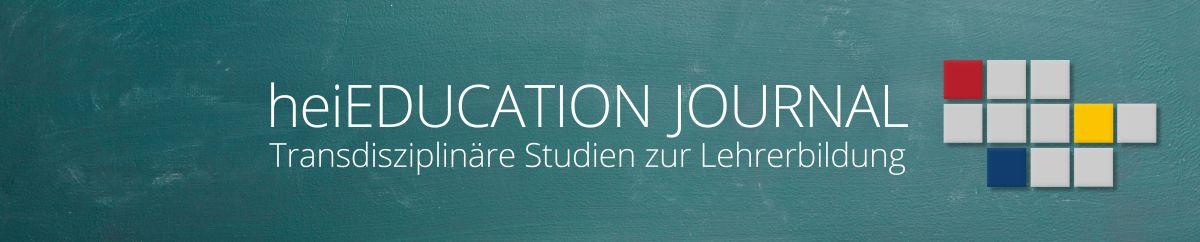heiEDUCATION Journal. Transdisziplinäre Studien zur Lehrerbildung